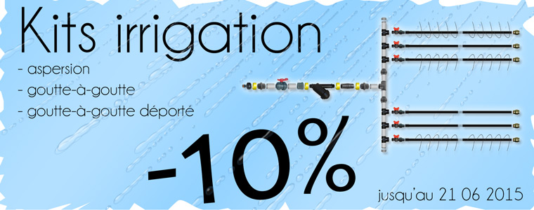 Promotion sur kit irrigation